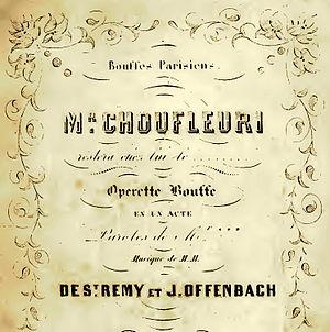 M. Choufleuri restera chez lui le . . . - Cover of score, 1861