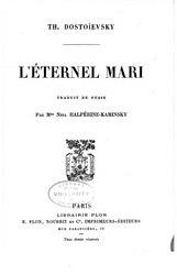 Fiodor Dostoïevski: L'Éternel Mari