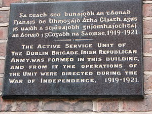Irish Republican Army (1919–1922) - Wall plaque marking the site in 1919, where the Active Service Unit of the Dublin Brigade of the Irish Republican Army was founded. The building is in Great Denmark Street, Dublin