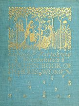 Eleanor Fortescue Brickdale's Golden book of famous women (1919) - cover.jpg