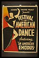 """Federal Theatre Project presents """"Festival of American dance"""" featuring """"An American exodus"""" LCCN98519083.jpg"""