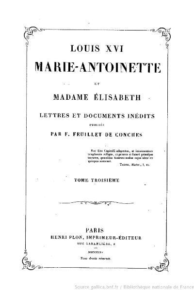 File:Feuillet de Conches - Louis XVI, Marie-Antoinette et Madame Élisabeth, tome 3.djvu