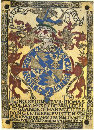 "Thomas Audley, 1st Baron Audley of Walden - Garter stall plate of Thomas Audley, 1st Baron Audley of Walden, St George's Chapel, Windsor Castle. Inscribed: Le no(ble) Seigneur Thomas Audeley de Walden et Grande Channcellier d'Angleterre fuist enstallé 8 joure de May in l'an du reig(n)e n (ot)re soveraygne le Roy Henry le 8 32 (""The noble lord Thomas Audley of Walden and Grand Chancellor of England was installed on the 8th day of May in the 32nd year of the reign of our noble sovereign King Henry the Eighth"")"