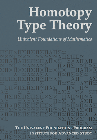 Homotopy type theory - Cover of Homotopy Type Theory: Univalent Foundations of Mathematics.