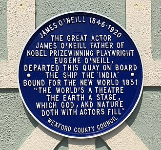 James O'Neill (actor) - Plaque in New Ross, County Wexford recalling his emigration to America in 1851