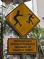 Kuala Lumpur Malaysia Beware-of-snatch-thief-sign-01.jpg