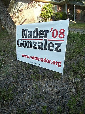 Matt Gonzalez - Nader-Gonzalez 2008 yard sign