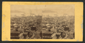 Panoramic view of of San Francisco, No. 5. Taken from the corner of Sacramento and Taylor Sts, from Robert N. Dennis collection of stereoscopic views 3.png