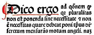 "Occam's razor - Part of a page from Duns Scotus' book Ordinatio: ""Pluralitas non est ponenda sine necessitate"", i.e., ""Plurality is not to be posited without necessity"""