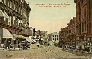 Neighborhoods of Norwich, Connecticut - Looking down Main Street, from Broadway, towards the Square, from a 1916 postcard