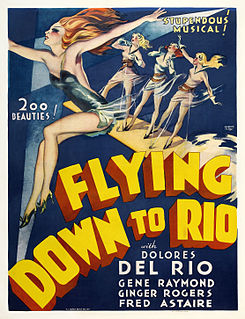 <i>Flying Down to Rio</i> 1933 film by Thornton Freeland