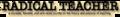 Radical Teacher logo (issue 69).png