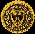Siegelmarke Der Oberbürgermeister der Stadt - Aachen W0221991.jpg