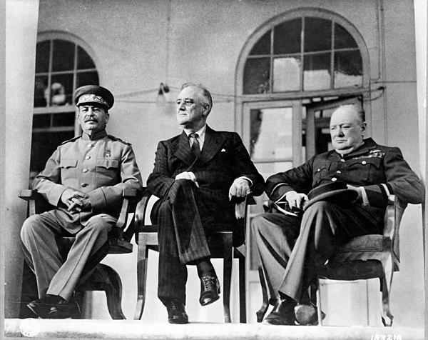 The Tehran conference (28 November 1943): Left to right: General Secretary of the Communist Party Joseph Stalin, President Franklin D. Roosevelt of the United States, and Prime Minister Winston Churchill of the United Kingdom Teheran conference-1943.jpg