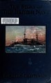 The story of the British navy from the earliest times to the present day; (IA storyofbritishna00chatiala).pdf