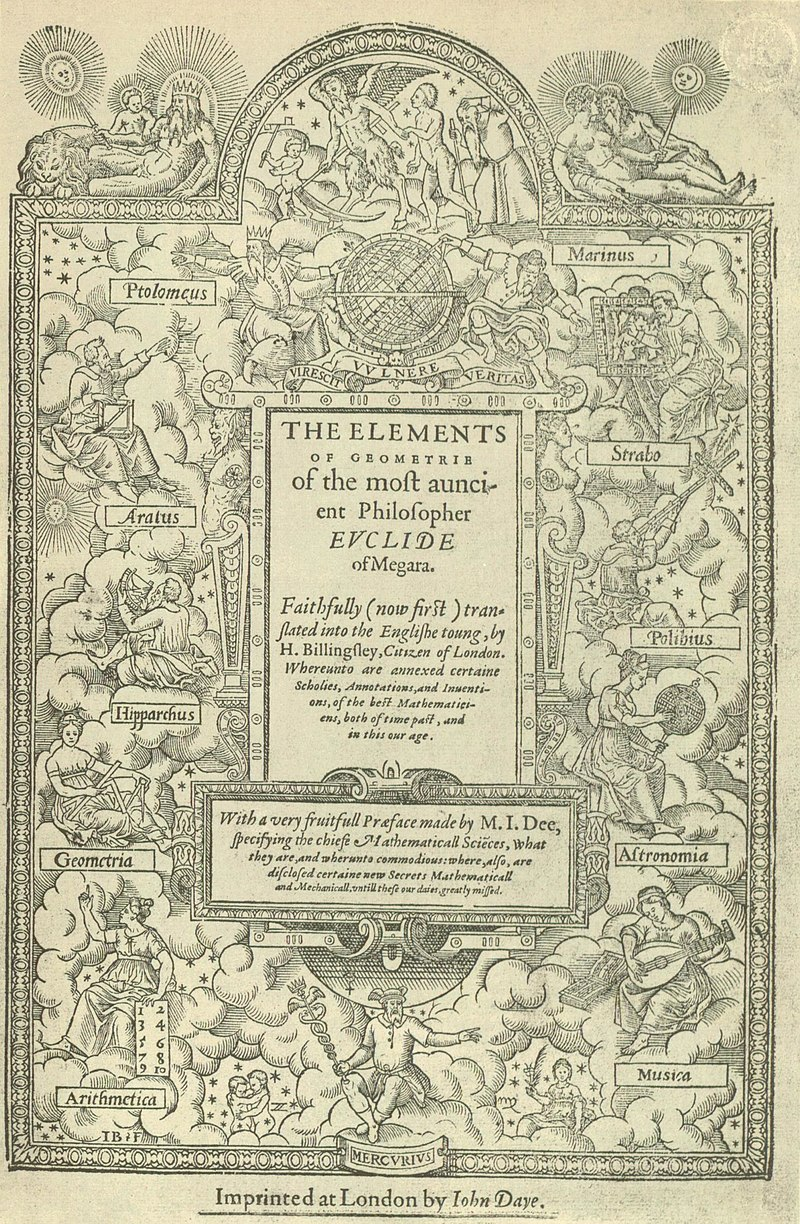 https://upload.wikimedia.org/wikipedia/commons/thumb/c/cf/Title_page_of_Sir_Henry_Billingsley%27s_first_English_version_of_Euclid%27s_Elements%2C_1570_%28560x900%29.jpg/800px-Title_page_of_Sir_Henry_Billingsley%27s_first_English_version_of_Euclid%27s_Elements%2C_1570_%28560x900%29.jpg