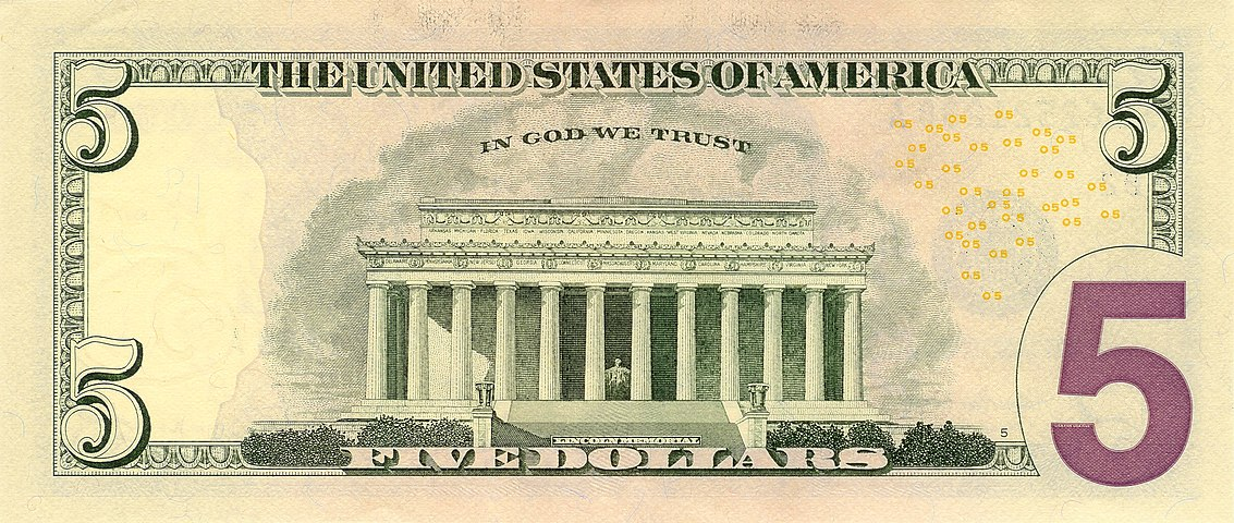 "United States five-dollar bill, reverse, series 2006 with ""  IN GOD WE TRUST  "" motto"