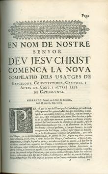 Compilación de los Usatges de Barcelona, y de las Constituciones chapurrianas, Capítulos, Actas de cortes y otras Leyes de Cataluña de las Cortes de Barcelona (1413) (edición impresa).