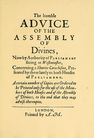 Westminster Shorter Catechism - Facsimile of the title page of the first printing of the Shorter Catechism on 25 November 1647 without Scripture citations printed for distribution in Parliament