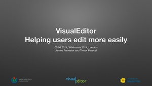 Wikimania 2014 - VisualEditor — helping users edit more easily.pdf