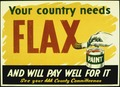 """YOUR COUNTRY NEEDS FLAX, AND WILL PAY WELL FOR IT."" - NARA - 516250.tif"