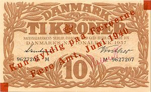 Faroese króna - Danish 10 kroner banknote with June 1940 overstamp