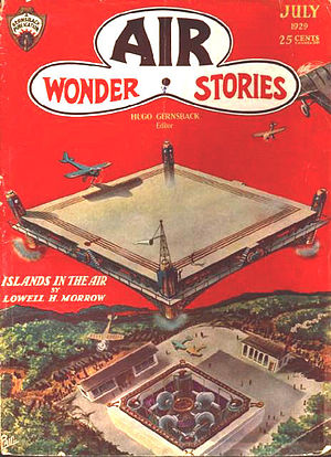 Wonder Stories - The first issue of Air Wonder Stories, July 1929. The cover is by Frank R. Paul.