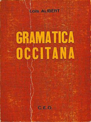 Louis Alibert - Gramatica occitana (Occitan grammar), Alibert (1976 reedition)