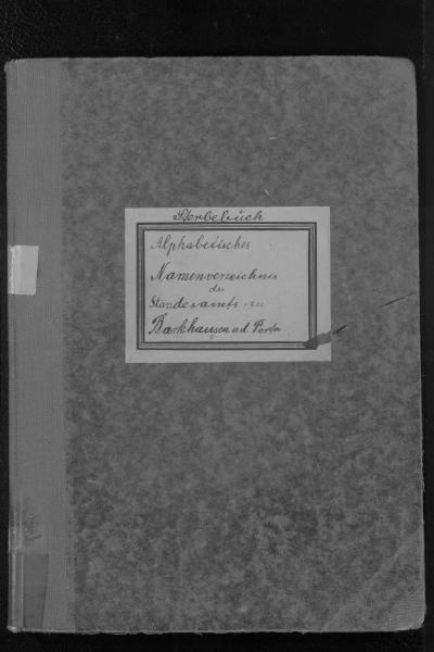 File:Alphabetisches Namensverzeichnis zum Sterberegister des Standesamtes Barkhausen an der Porta, 1896 bis 1959.djvu