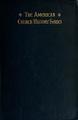 American Church History Series Volume 2.pdf