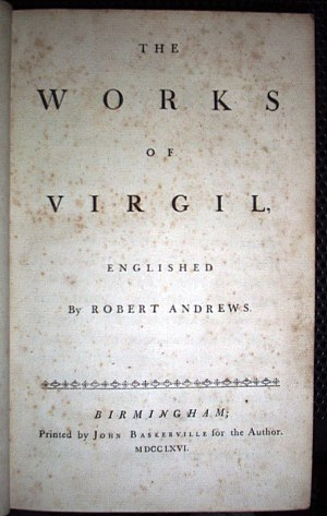 Robert Andrews (translator) - The title page of Andrews's blank verse translation of Virgil, printed by John Baskerville in 1766