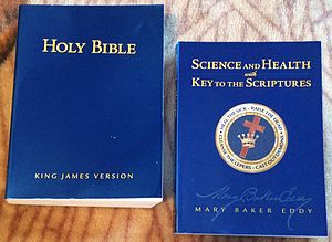 Science and Health with Key to the Scriptures - The Bible (left) and Science and Health (right)