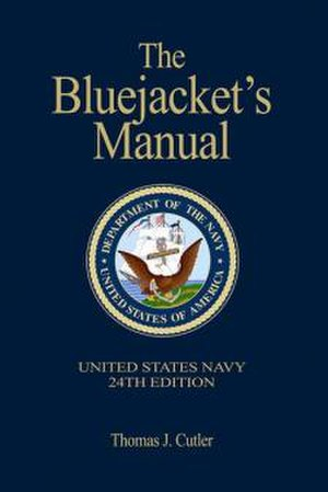 Thomas J. Cutler - The Bluejacket's Manual, 24th edition.