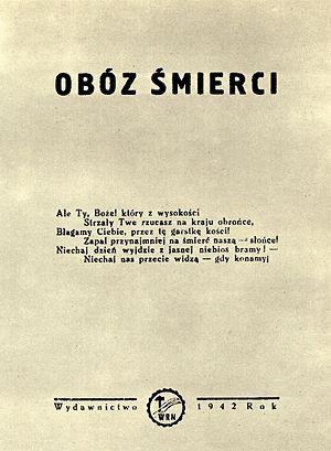 """Auschwitz bombing debate - Conspiratorial reportage about Auschwitz """"Camp of death"""" written by Natalia Zarembina in 1942."""