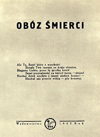 "Resistance movement in Auschwitz - Conspiratorial reportage about Auschwitz ""Camp of death"" written by Natalia Zarembina in 1942."