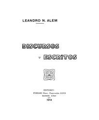 Leandro N. Alem: Discursos y Escritos
