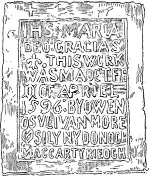 Dunkerron Castle - Image: Dunkerron Castle Plaque Inscription of 1596 Copy by Friar O Sullivan as pub in JCHAS Vol IV 1898