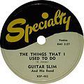 Guitar SlimThe Things I used to do.jpg