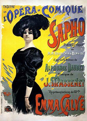 Emma Calvé - Poster for Emma Calvé in Massenet's Sapho, Opéra-Comique, Paris, November 27, 1897