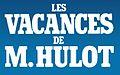 Les Vacances de Monsieur Hulot title.jpg