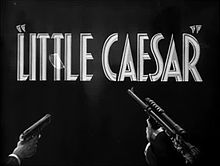 File:Little Caesar (1931) - Trailer.webm