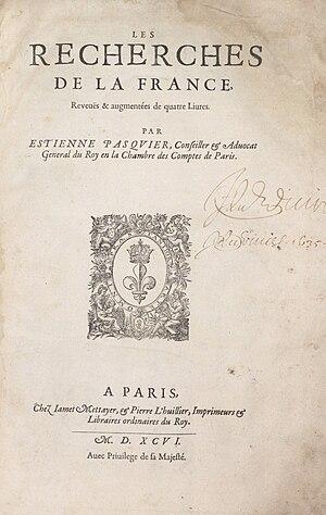 Étienne Pasquier - Recherches de la France, 1596