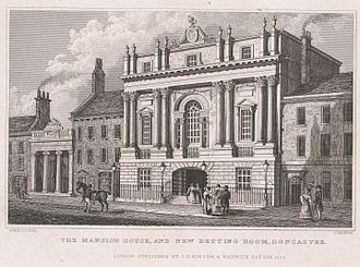 The Mansion House and New Betting Room, Doncaster, engraved by John Rogers after a drawing by Nathaniel Whittock, published by Isaac Taylor Hinton, London, 1829. The architect was James Paine, 1746-1748. Mansion House and New Betting Room, Doncaster, Nathaniel Whittock & John Rogers, published by I.T. Hinton, London, 1829.jpg