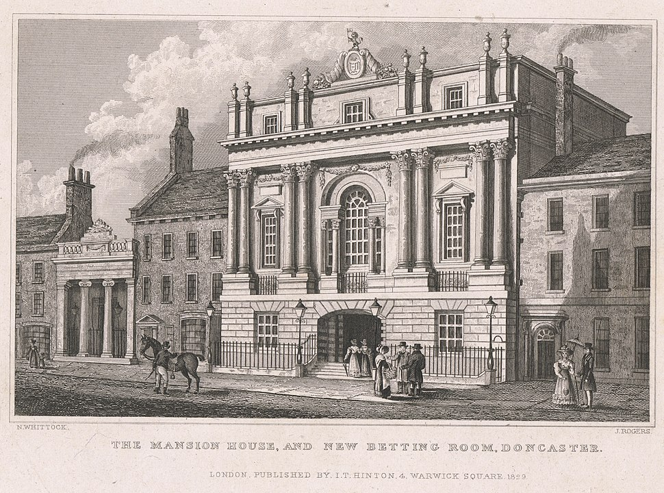 Mansion House and New Betting Room, Doncaster, Nathaniel Whittock & John Rogers, published by I.T. Hinton, London, 1829