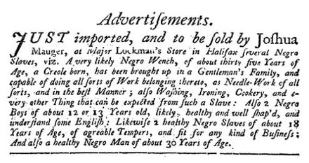 Advertisement for Slaves, Halifax Gazette, 30 May 1752 p. 2[15]