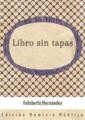 Portada - Libro sin tapas - Felisberto Hernández - Uruguay - Dominio Público.png