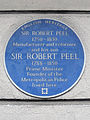 SIR ROBERT PEEL 1750-1830 Manufacturer and reformer and his son SIR ROBERT PEEL 1788-1850 Prime Minister Founder of the Metropolitan Police lived here.JPG
