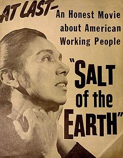 <i>Salt of the Earth</i> (1954 film) 1954 film by Herbert Biberman