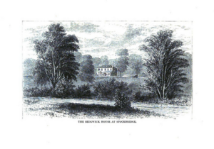 Catharine Sedgwick - The Sedgwick home at Stockbridge.