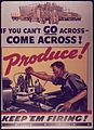 """If You Can't Go Across...Come Across..Produce"" - NARA - 514587.jpg"